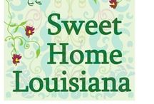 Sweet home Louisiana / by Dale Comeaux
