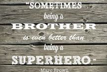 Quotes: Loss of Brother / Popular quotes on the loss of a brother by famous authors, celebrities, and newsmakers. Pin a quote that provides you with comfort or inspiration in your time of need.