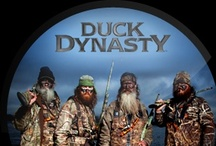 Duck Dynasty / by Sara Sherrill Conners