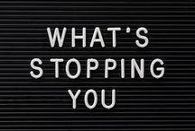 inspire // for motivation