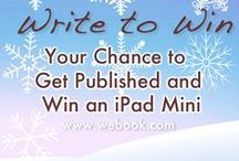 Writers Monthly Challenge / Monthly Writing Challenges by WEBook, to encourage writers to write with gain constructive feedback and appreciation. We have some good prizes too.  / by WEbook