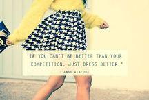 Dress to Impress / by Elizabeth White