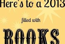Books Read 2013 / by Julie Lane Collins