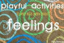 Play Therapy: Learning about Emotions / Activities and resources to help children learn, understand, and cope with a range of emotions