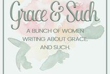 Grace & Such