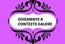 GIVEAWAYS & CONTESTS GALORE / Giveaways or Contests that I/We are having