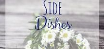 Side Dishes / Side dishes for all types of meals that are sure to be family - and toddler - pleasers