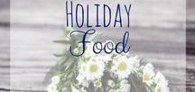 Holiday Food / Food that is great for all your holiday celebrations! Holiday parties and gathering are not complete without great food!