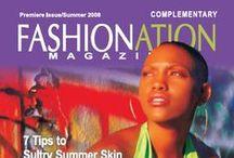 FASHIONation Magazine / Once upon a time I had a Fashion Magazine ...2008. Hope springs eternal...