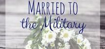 Married to the Military / Military life is full of change. As a military spouse, and part of a military family, we have to learn to adjust constantly. Deployments, moves, and long work hours add to the challenge of our marriage and family life. But being part of community helps through the hard times!