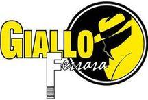 GialloFerrara 2015 #gialloferrara #giallofe15 #ferrara / Il festival del giallo, dal 10 al 12 luglio 2015 a Ferrara