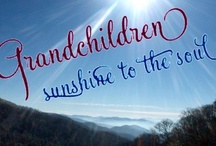Grandchildren (all things kids) / by Janie Wise-Wilson