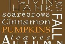 Autumn and Thanksgiving / by Noelle Creiglow