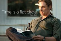 Time is a flat circle / True detective