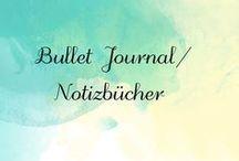 bullet journal/Notizbücher ect.
