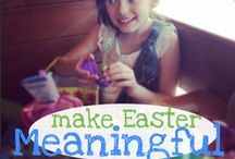 Meaningful Easter for Families
