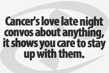 Zodiac facts x / Cancer all the way.