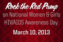 Rock the Red Pump / On March 10, the United States will recognize National Women and Girls HIV/AIDS Awareness Day (NWGHAAD). Launched by the Office of Women's Health, NWGHAAD is a nationwide observance that encourages people to take action in the fight against HIV/AIDS and raise awareness of its impact on women and girls.  The Red Pump Project uses red shoes to get the attention of women everywhere. While we have your attention, we want to talk about the HIV/AIDS and its impact on women and girls.