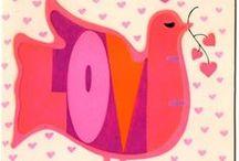 Bird Love / Put a BIRD on it! / by Karen Harlan