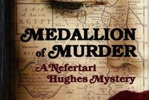 MEDALLION OF MURDER (Nefertari Hughes Mystery #3) / Christmas gets put on hold after a murdered man turns up with a postcard addressed to Terry. When she receives a coded message from Awad, she and Maude are thrown into the hunt for a lost medallion, an artifact that possesses a great power—and a gruesome destiny. As each clue leads to more disturbing truths (and bodies), Terry begins to suspect she's the real target of the search. Ghosts of her past are closing in quickly… and this time, they refuse to stay buried.