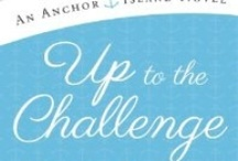 Up To the Challenge - Book 2 Anchor Island