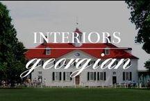 Interior Design: Georgian & Federal & Regency / by Meranda Devan
