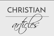Best Christian Articles / by Meranda Devan