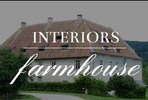 Interiors: Farmhouse / by Meranda Devan