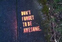 D.F.T.B.A.  / Don't Forget To Be Awesome / by Kristin Collins