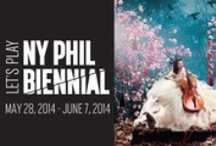 NY PHIL BIENNIAL / Let's play. Delve into the world of the inaugural NY PHIL BIENNIAL, running May 28 through June 7, 2014. More info: http://tiny.cc/nyp-biennial