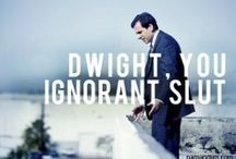 Dwight, You Ignorant Slut.  / The Office, Parks and Recreation and Arrested Development.  / by Brett