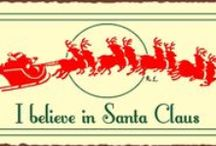 I Love Santas and all things Christmas! / by Bobbi Stagliano