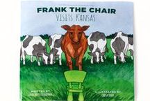 Frank the Chair / Frank the Chair children's book series.  Adventures in the life of Frank the Chair as he travels and enjoys everyday life!