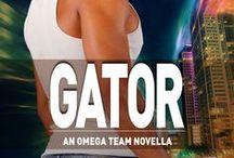 GATOR - An OMEGA TEAM/A.W.E. CREW Novella