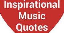 ❤️ Inspirational Music Quotes ❤️ / Inspirational music quotes about life, love, loss, music and everything in between!