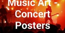 Music Art - Concert Posters / In this board we share music art, specifically concert posters. Click follow to see our latest finds.