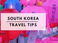 South Korea Travel Tips / Information for anyone looking to live or work in South Korea!