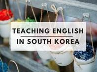 Teaching English in Korea / Are you interested in starting a new adventure by teaching English in Korea? Here are some pins to help guide you!