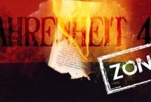 Fahrenheit 451 Zone / alcune tra le migliori idee in circolazione preservate dalle fiamme digitali di questo mondo ad alta infiammabilità