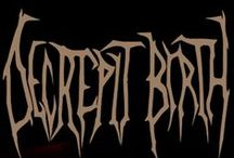 Decrepit Birth / Decrepit Birth is a technical death metal and death metal band from Santa Cruz, California that formed in 2001. They have released two studio albums through Unique Leader Records & one through Nuclear Blast, and a demo independently. All of their studio albums feature artwork by renowned fantasy artist Dan Seagrave.