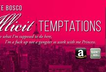 The Tempted Series / Illicit Temptations, Forbidden Temptations, Uncontrollable Temptations, Reckless Temptations, Lethal Temptations and finally, Eternal Temptations #AreYouTempted