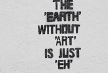 ''A WORLD WITHOUT ART IS JUST EH'' / ART