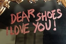 Shoe Love / by L'il Sunflower Girl