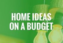 Home Ideas on a Budget / Looking for ways to save money at home? Here are some brilliant ideas!