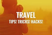 Travel - Tips! Tricks! Hacks! / Here are the best travel tips and tricks from the web!
