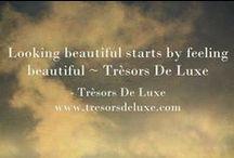 tresors deluxe quotes ( viva la GLAM)  / Tresors De Luxe quotes that inspire your inner goddess! XO www.tresorsdeluxe.com www.tresorsdeluxe.wordpress.com