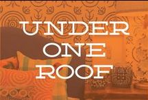 Under One Roof / by Emily Schwegman