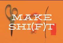 Make Shi(f)t