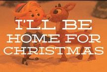 I'll be home for Christmas / by Emily Schwegman