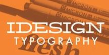 iDesign \\ Typography / Beautiful examples of Typography.